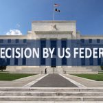 Hawkish Decision by US Federal Reserve